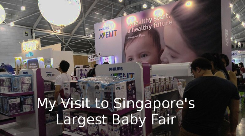 My Visit to Singapore's Largest Baby Fair